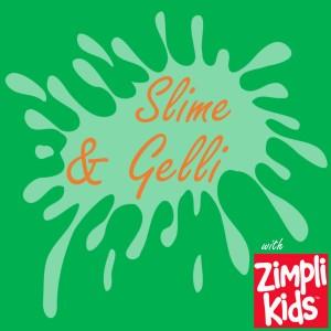 Slime and Gelli